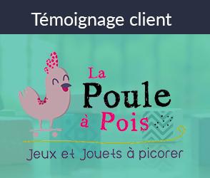Témoignage client de La Poule à Pois qui a intégré la personnalisation web