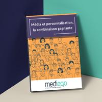 Média et personnalisation, la combinaison gagnante