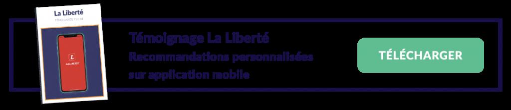 temoignage-la_liberte-recommandation-personnalisees-application-mobile
